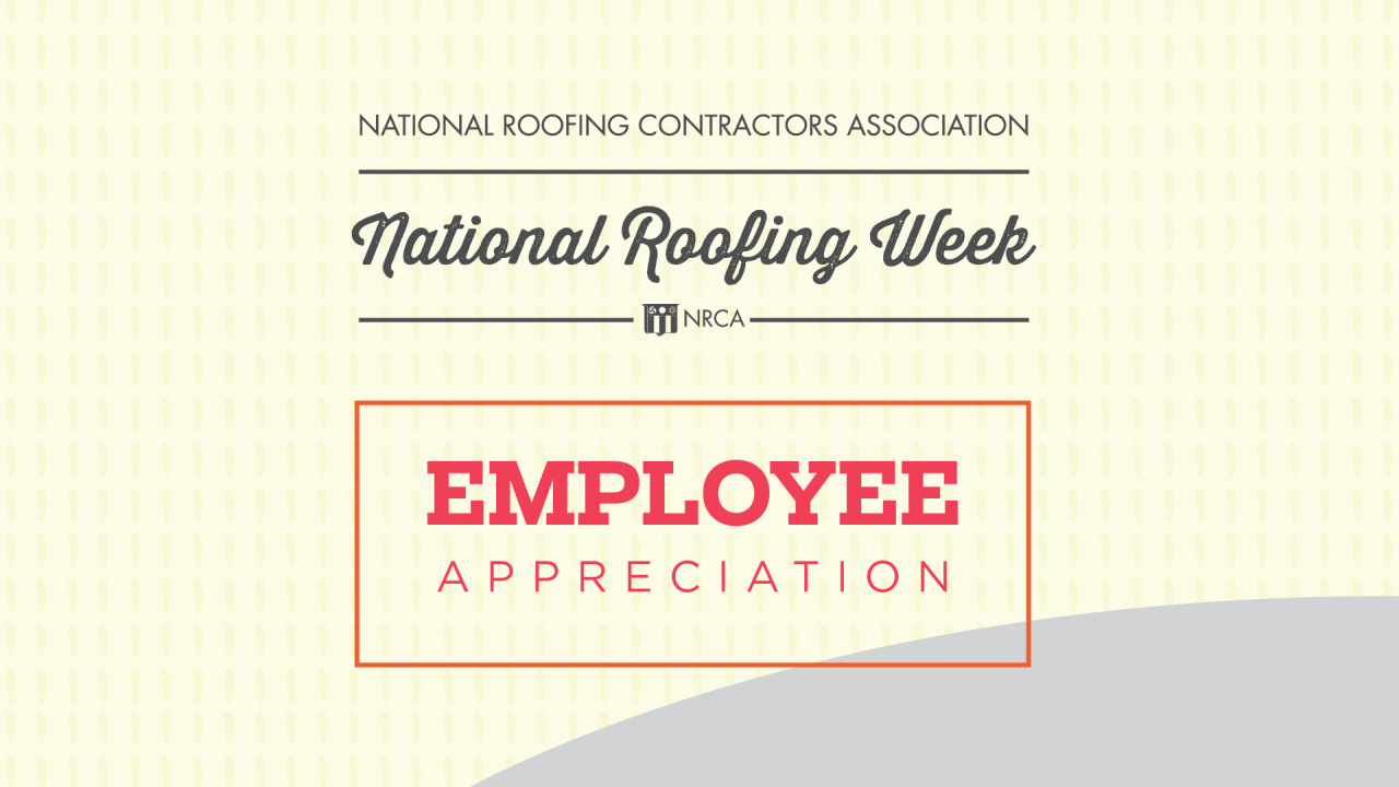 National Roofing Week - Associate Appreciation